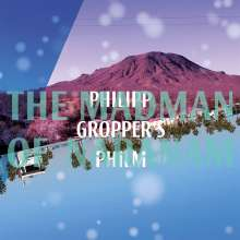 Philipp Gropper's Philm: The Madman Of Naranam, CD