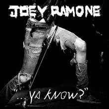 Joey Ramone: Ya Know?, CD