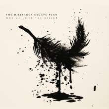 The Dillinger Escape Plan: One Of Us Is The Killer, CD