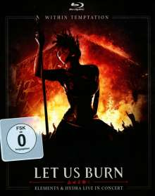 Within Temptation: Let Us Burn (Elements & Hydra Live In Concert 2014), 2 CDs und 1 Blu-ray Disc