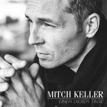 Mitch Keller: Einer dieser Tage, CD