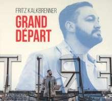 Fritz Kalkbrenner: Grand Départ, CD
