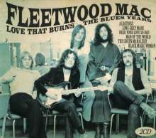 Fleetwood Mac: Love That Burns: The Blues Years, 2 CDs
