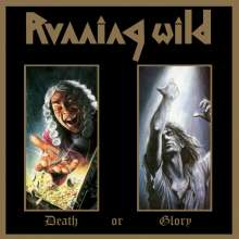 Running Wild: Death Or Glory (Deluxe-Expanded-Version) (2017 Remastered), 2 CDs