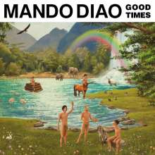 Mando Diao: Good Times, CD
