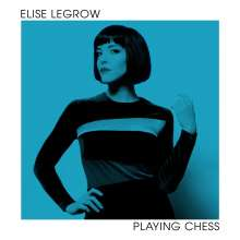 Elise LeGrow: Playing Chess