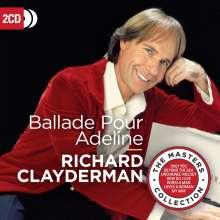 Richard Clayderman: Ballade Pour Adeline (The Masters Collection), 2 CDs