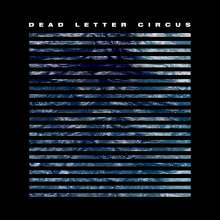 Dead Letter Circus: Dead Letter Circus, CD
