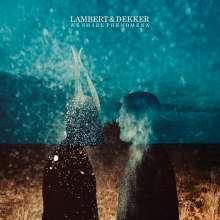 Lambert & Dekker: We Share Phenomena, CD