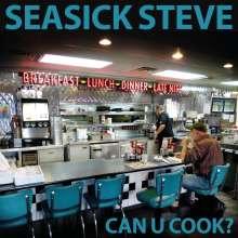 Seasick Steve: Can U Cook?, CD