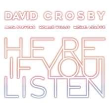 David Crosby: Here If You Listen, CD