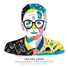 Trevor Horn: Trevor Horn Reimagines The Eighties, CD