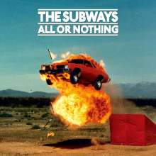 The Subways: All Or Nothing (Anniversary Edition Mediabook), 2 CDs