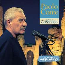 Paolo Conte: Live In Caracalla: 50 Years Of Azzurro (Limited-Numbered-Edition), 3 LPs