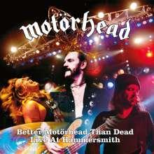 Motörhead: Better Motörhead Than Dead (Live At Hammersmith 2005), 4 LPs