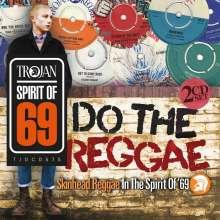 Do The Reggae / Skinhead Reggae In The Spirit Of '69, 2 CDs