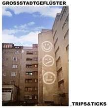 Großstadtgeflüster: Trips & Ticks, CD