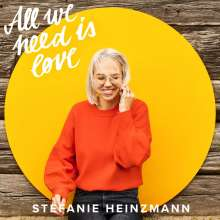 Stefanie Heinzmann: All We Need Is Love, CD
