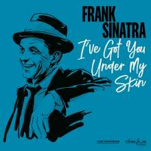 Frank Sinatra (1915-1998): I've Got You Under My Skin, LP