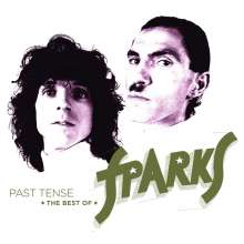 Sparks: Past Tense: The Best Of Sparks (Deluxe Edition), 3 CDs