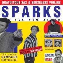 Sparks: Gratuitous Sax & Senseless Violins (remastered) (180g), LP