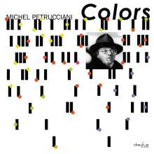 Michel Petrucciani (1962-1999): Colors (Anniversary Edition) (remastered), 2 LPs