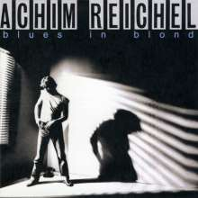 "Achim Reichel: Blues in Blond (Deluxe Edition) (+ 12"" Bonus Single) (180g) (remastered), 1 LP und 1 Single 12"""
