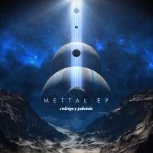 """Rodrigo Y Gabriela: Mettal EP (Limited Edition) (Indie Retail Exclusive), Single 12"""""""