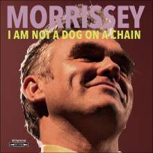 Morrissey: I Am Not A Dog On A Chain, CD
