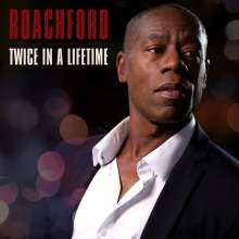 Roachford: Twice In A Lifetime (180g), LP