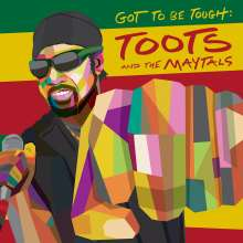 Toots & The Maytals: Got To Be Tough, LP