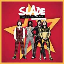 Slade: Cum On Feel The Hitz: The Best Of Slade, CD