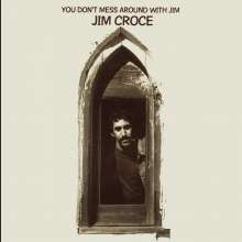 Jim Croce: You Don't Mess Around With Jim (180g), LP