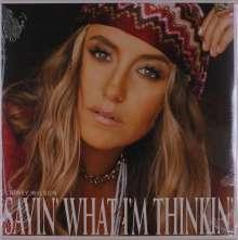 Lainey Wilson: Sayin What I'm Thinkin, LP