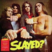 Slade: Slayed? (Limited Edition) (Black & Yellow Splatter Vinyl), LP