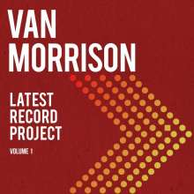 Van Morrison: Latest Record Project Vol. 1 (Limited Deluxe Edition) (+ signiertem Insert, exklusiv für jpc!), 2 CDs