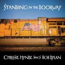 Chrissie Hynde: Standing In The Doorway: Chrissie Hynde Sings Dylan, CD