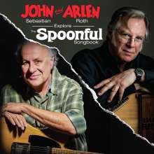 John Sebastian & Arlen Roth: John Sebastian & Arlen Roth Explore The Spoonful Songbook, CD