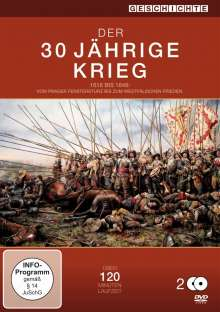 Der 30 jährige Krieg - 1618 bis 1648 vom Prager Fenstersturz bis zum Westfälischen Frieden, 2 DVDs