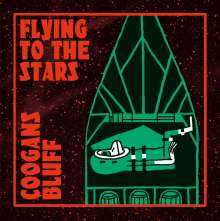 Coogans Bluff: Flying To The Stars (180g), LP
