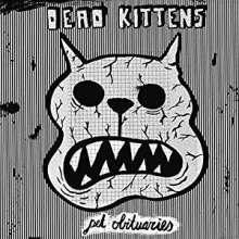 Dead Kittens: Pet Obituaries, LP