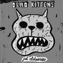 Dead Kittens: Pet Obituaries, CD