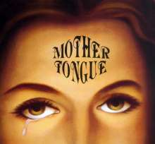Mother Tongue: Mother Tongue, 2 LPs