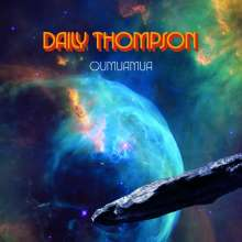 Daily Thompson: Oumuamua (Limited Edition) (Colored Vinyl), LP