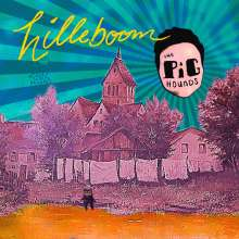 The Pighounds: Hilleboom (Limited Edition) (Translucent Ice Blue Vinyl), LP