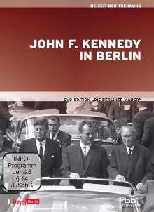 Die Berliner Mauer - John F. Kennedy in Berlin, DVD