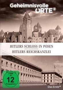 Geheimnisvolle Orte: Hitlers Schloss in Posen / Hitlers Reichskanzlei, DVD