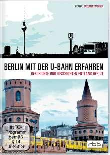 Berlin mit der U-Bahn erfahren - Geschichte und Geschichten entlang der U1, DVD