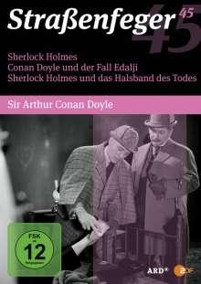 Straßenfeger Vol.45: Sherlock Homes / Conan Doyle und der Fall Edalji / Sherlock Holmes und das Halsband des Todes, 4 DVDs
