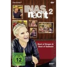 Inas Nacht - Best of Singen & Best of Sabbeln 2, 2 DVDs